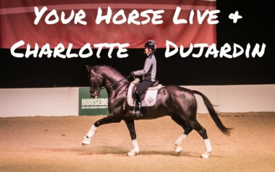 YOUR HORSE LIVE & CHARLOTTE DUJARDIN'S NEW HORSE – Weekly Vlog #19
